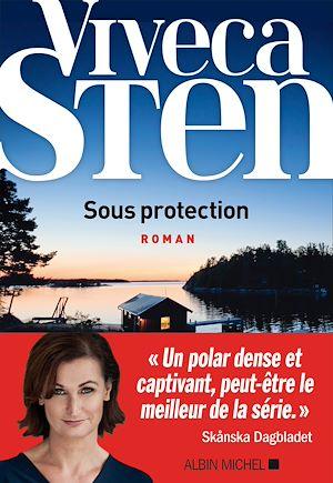 Sous protection | Sten, Viveca. Auteur