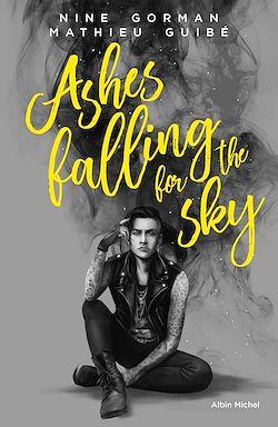 Télécharger le livre :  Ashes falling for the sky