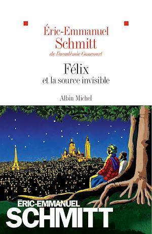 Téléchargez le livre :  Félix et la source invisible