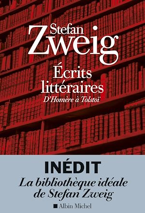 Ecrits littéraires | Zweig, Stefan. Auteur