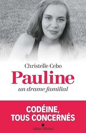 Téléchargez le livre :  Pauline un drame familial