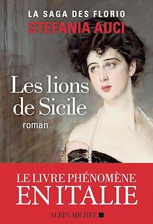 Les Lions de Sicile | Auci, Stefania. Auteur
