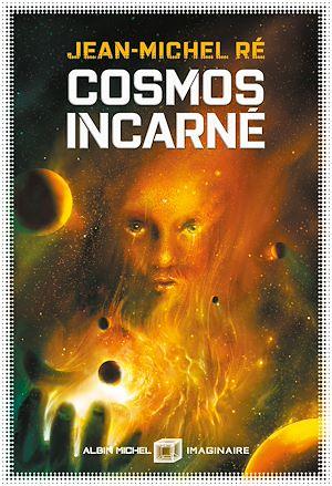 Téléchargez le livre :  Cosmos incarné