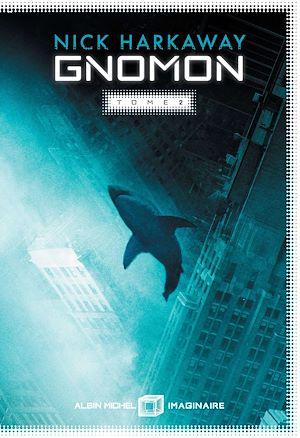 Gnomon - tome 2 | HARKAWAY, Nick. Auteur