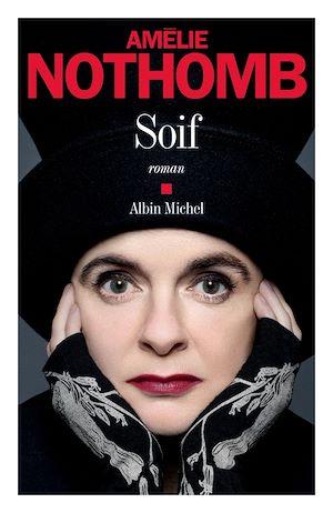 Soif | Nothomb, Amélie (1966-....). Auteur