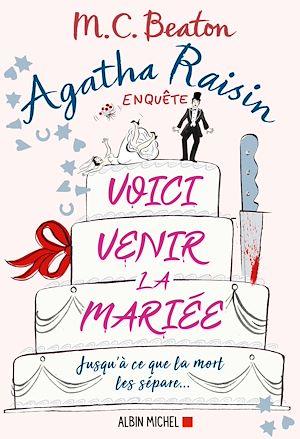 Téléchargez le livre :  Agatha Raisin 20 - Voici venir la mariée