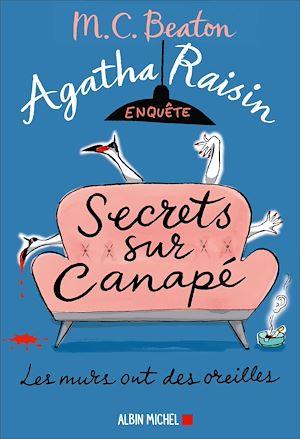 Agatha Raisin enquête 26 - Secrets sur canapé |