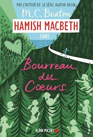 Hamish Macbeth 10 - Bourreau des coeurs | Beaton, M. C.. Auteur