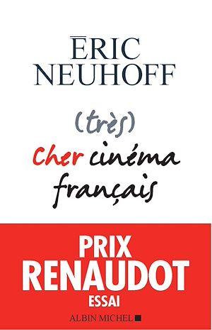 Téléchargez le livre :  (très) Cher cinéma français