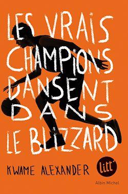 Les Vrais Champions dansent dans le blizzard