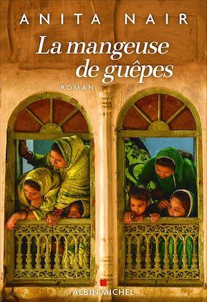 La Mangeuse de guêpes | Nair, Anita (1966?-....). Auteur