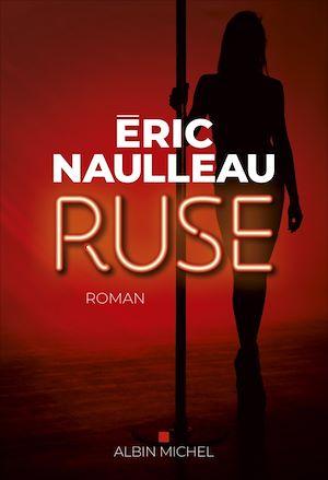 Ruse | NAULLEAU, Eric. Auteur