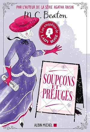 Téléchargez le livre :  Les Enquêtes de Lady Rose - tome 2 - Soupçons et préjugés
