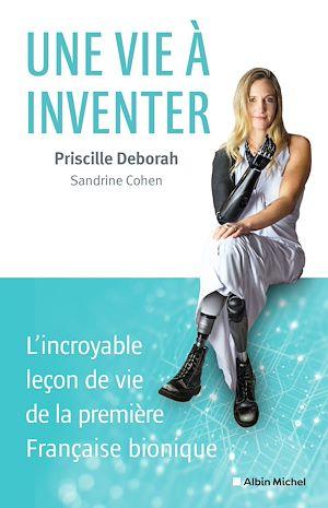 Une vie à inventer | Deborah, Priscille. Auteur