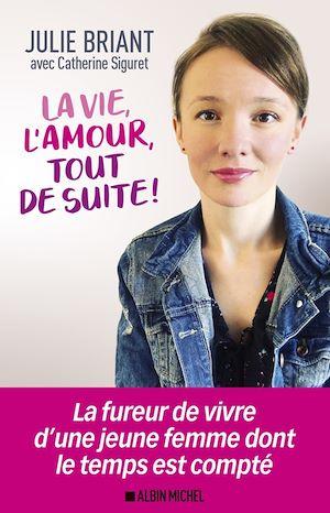Image de couverture (La Vie l'amour tout de suite !)