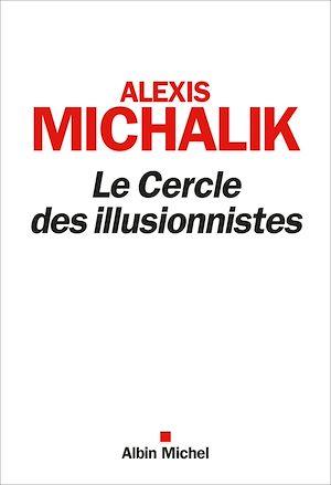 Téléchargez le livre :  Le Cercle des illusionnistes