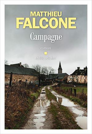 Campagne | Falcone, Matthieu (1982-....). Auteur