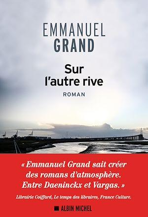 Sur l'autre rive | GRAND, Emmanuel. Auteur