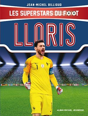 Téléchargez le livre :  Hugo Lloris