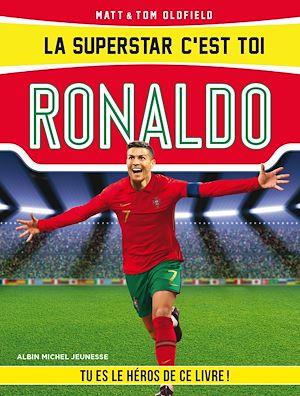 Téléchargez le livre :  La Superstar c'est toi : Ronaldo