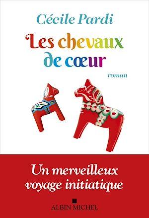 Les Chevaux de coeur | Pardi, Cécile. Auteur