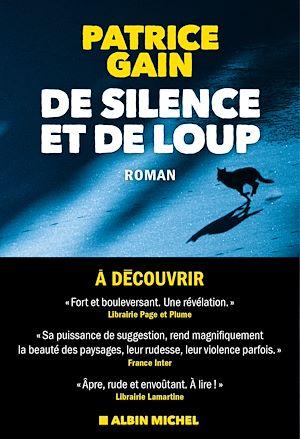De silence et de loup | GAIN, Patrice. Auteur
