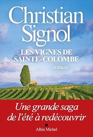 Les Vignes de Sainte-Colombe (édition 2021) | Signol, Christian. Auteur