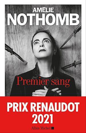 Premier Sang | Nothomb, Amélie (1966-....). Auteur