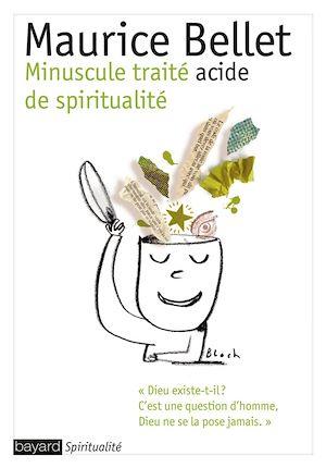 Téléchargez le livre :  Minuscule traité acide de spiritualité