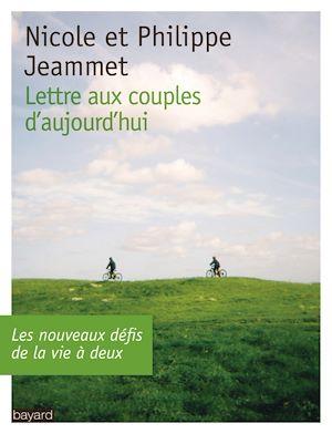 Téléchargez le livre :  Lettre aux couples d'aujourd'hui