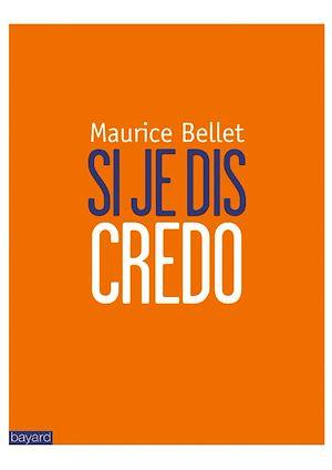 Téléchargez le livre :  Si je dis Credo