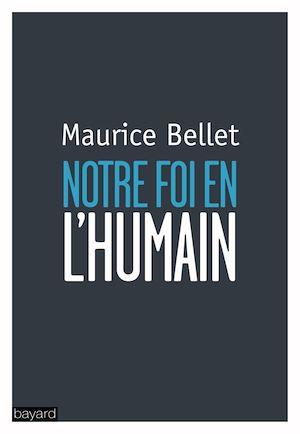 Téléchargez le livre :  Notre foi en l'humain