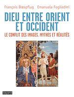 Télécharger le livre :  Dieu entre Orient et Occident