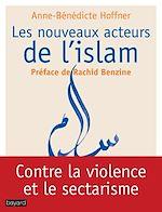Télécharger le livre :  Les nouveaux acteurs de l'islam