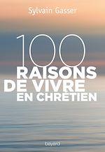 Télécharger le livre :  100 raisons de vivre en chrétien