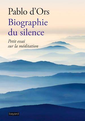 Téléchargez le livre :  Biographie du silence
