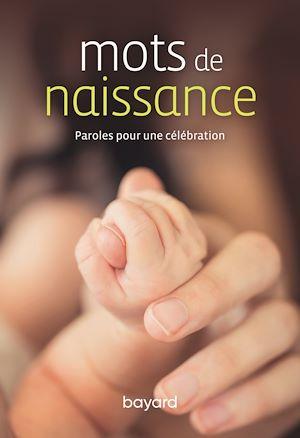Téléchargez le livre :  Mots de naissance