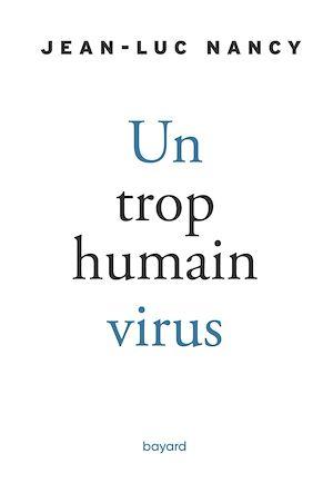 Téléchargez le livre :  Un trop humain virus