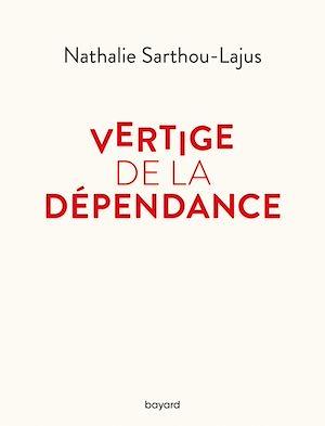 Téléchargez le livre :  Vertige de la dépendance