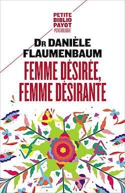 Téléchargez le livre numérique:  Femme désirée, femme désirante