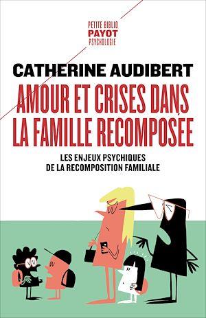 Téléchargez le livre :  Amour et crises dans la famille recomposée