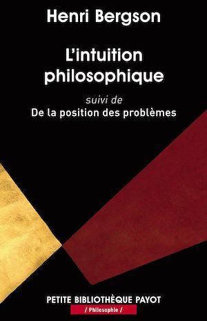 Téléchargez le livre :  L'intuition philosophique