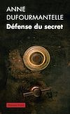 Téléchargez le livre numérique:  Défense du secret
