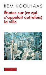 Télécharger le livre :  Études sur (ce qui s'appelait autrefois) la ville