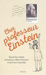 Télécharger le livre :  Cher professeur Einstein
