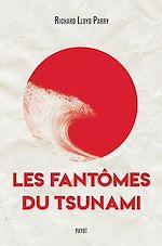 Télécharger le livre :  Les fantômes du tsunami