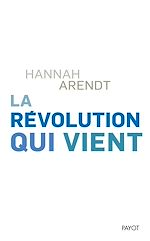 Télécharger le livre :  La révolution qui vient