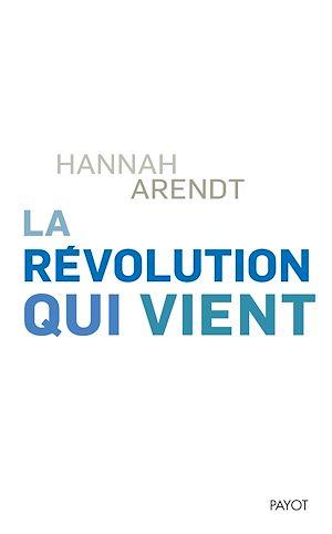 Téléchargez le livre :  La révolution qui vient