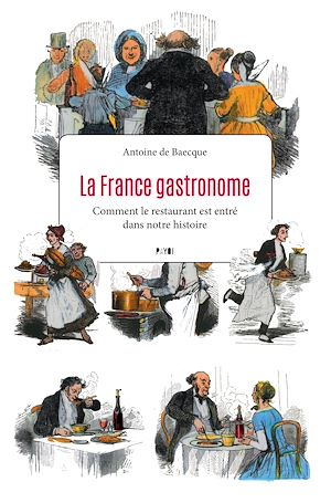 Téléchargez le livre :  La France gastronome