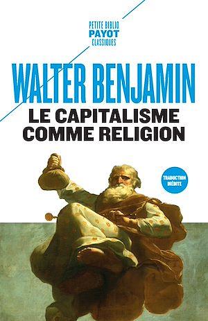 Téléchargez le livre :  Le Capitalisme comme religion